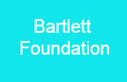 Bartlett Foundation
