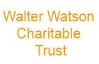 Walter Watson Charitable Trust